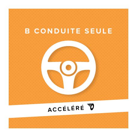 B ACCÉLÉRÉ CONDUITE SEULE